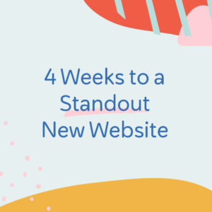4 weeks to a standout new website (and download the Ultimate Website Planner freebie) from launchparty.live