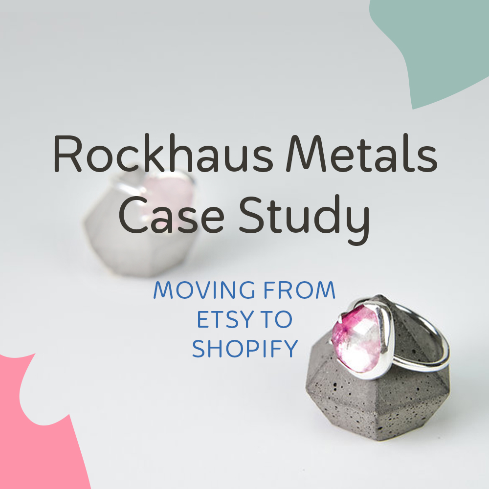 Rockhaus Metals Case Study: Moving from Etsy to Shopify