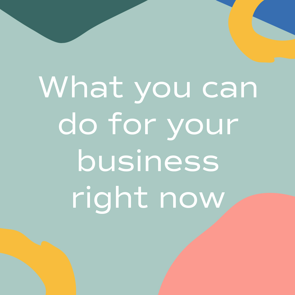 what you can do for your business right now graphic